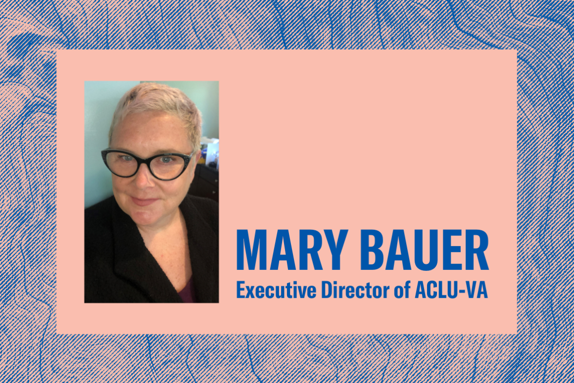 """an ACLU-branded design with a swirly background of pink and blue, with a profile picture of Mary Bauer and the text """"Mary Bauer, executive director of ACLU-VA"""""""