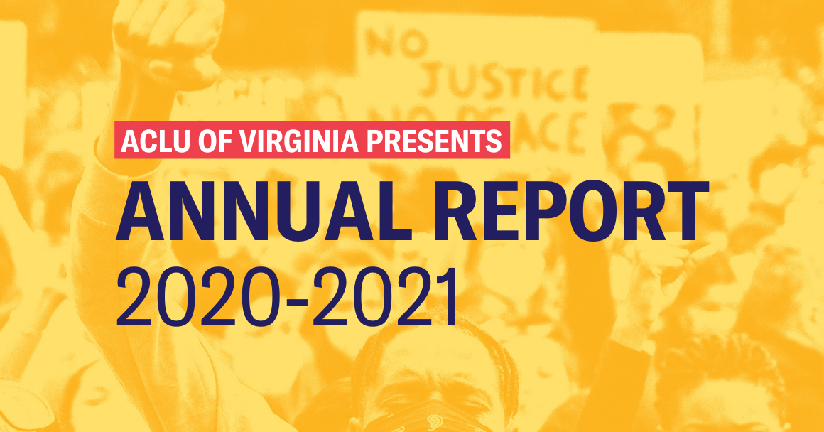 """engraved photo of protesters raising their fists with the following text on top """"ACLU of Virginia presents: Annual Report 2020-2021."""""""